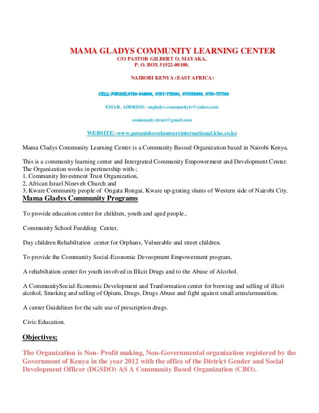 MAMA GLADYS COMMUNITY LEARNING CENTER C/O PASTOR GILBERT O. MAYAKA, P. O. BOX 51522-00100, NAIROBI KENYA (EAST AFRICA) CEL...