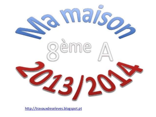 http://travauxdeseleves.blogspot.pt