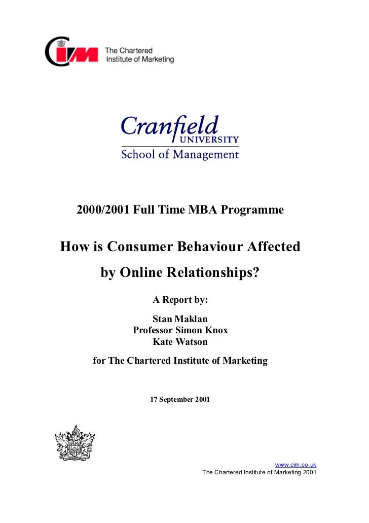 2000/2001 Full Time MBA ProgrammeHow is Consumer Behaviour Affected     by Online Relationships?                 A Report ...