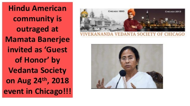 Hindu American community is outraged at Mamata Banerjee invited as 'Guest of Honor' by Vedanta Society on Aug 24th, 2018 e...