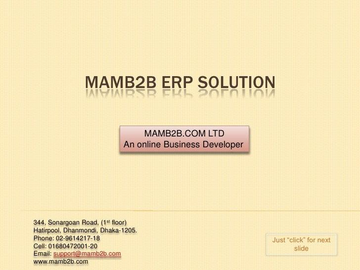 MAMB2B ERP SOLUTION                                MAMB2B.COM LTD                            An online Business Developer3...