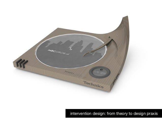 intervention design: from theory to design praxis