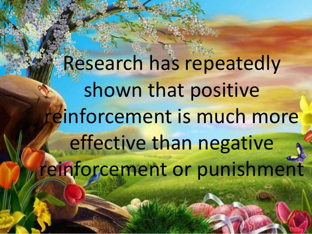 How To Use Positive Reinforcement Slide 3