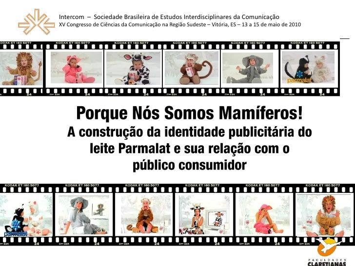 Intercom – Sociedade Brasileira de Estudos Interdisciplinares da Comunicação XV Congresso de Ciências da Comunicação na Re...