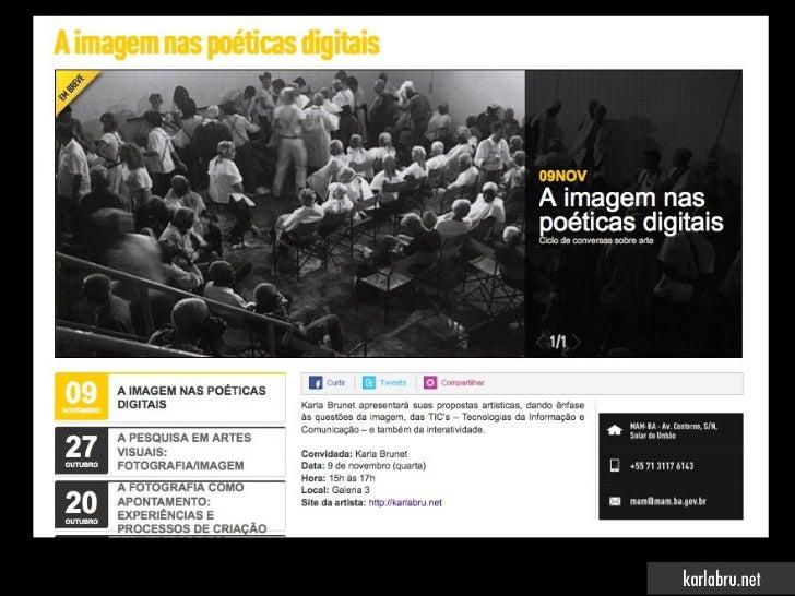 A imagem nas poéticas digitais - MAM Salvador Slide 2