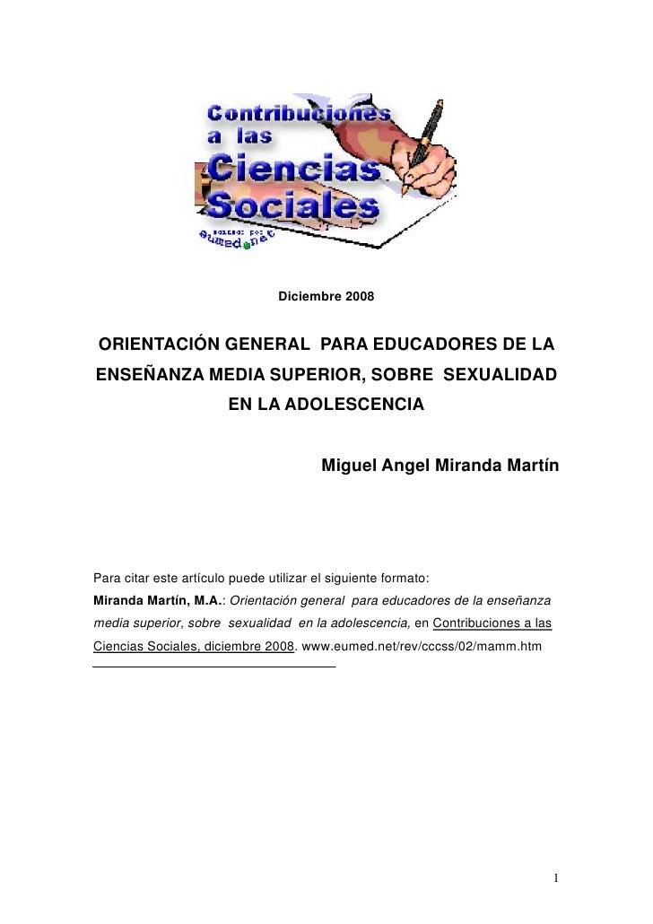 Diciembre 2008ORIENTACIÓN GENERAL PARA EDUCADORES DE LAENSEÑANZA MEDIA SUPERIOR, SOBRE SEXUALIDAD                        E...