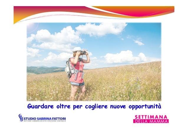Guardare oltre per cogliere nuove opportunitàGuardare oltre per cogliere nuove opportunità