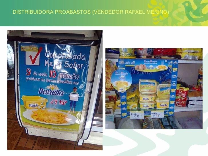 DISTRIBUIDORA PROABASTOS (VENDEDOR RAFAEL MERINO)