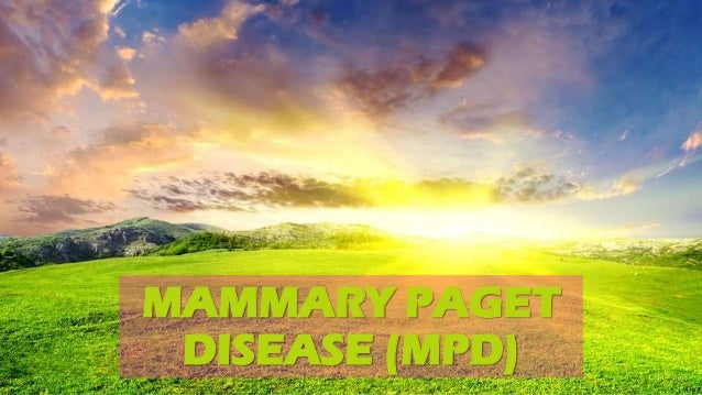 MAMMARY PAGET DISEASE (MPD)