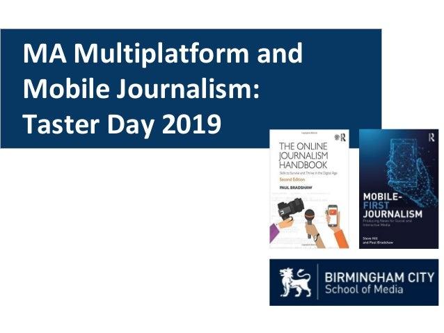 MA Multiplatform and Mobile Journalism: Taster Day 2019