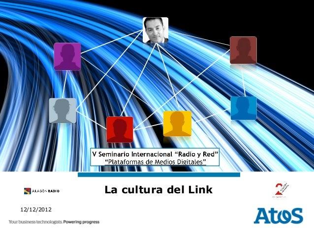 La cultura del Link12/12/2012