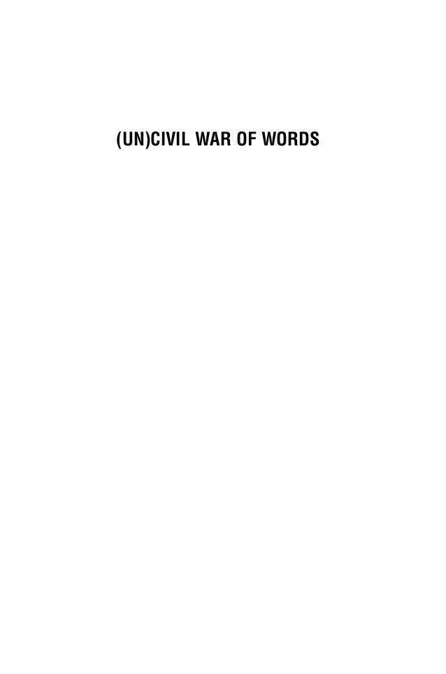 (Un)Civil War of Words: Media and Politics in the Arab World