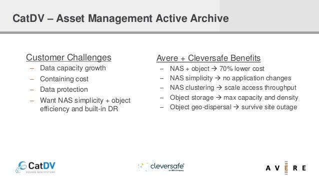 Customer Challenges – Data capacity growth – Containing cost – Data protection – Want NAS simplicity + object efficiency a...