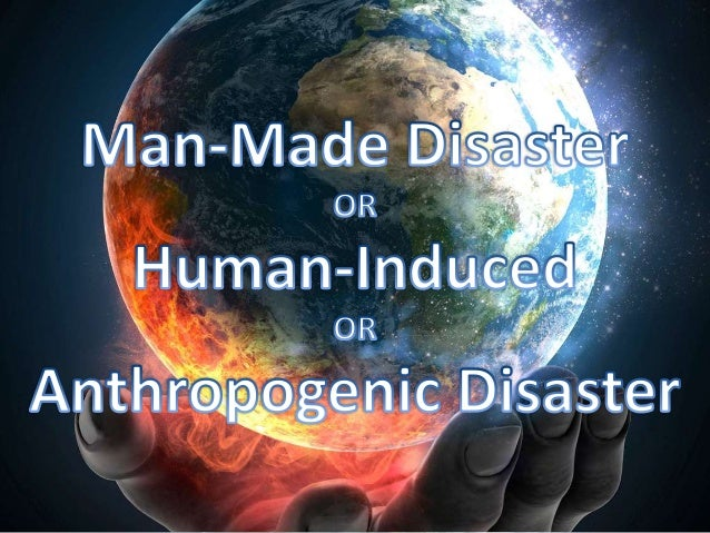 Natural and manmade disasters ppt hc.
