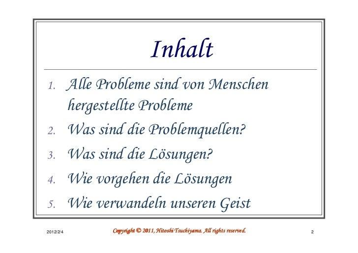 Inhalt1.         Alle Probleme sind von Menschen           hergestellte Probleme2.         Was sind die Problemquellen?3. ...