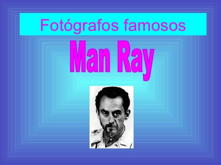 Fotógrafos famosos Man Ray
