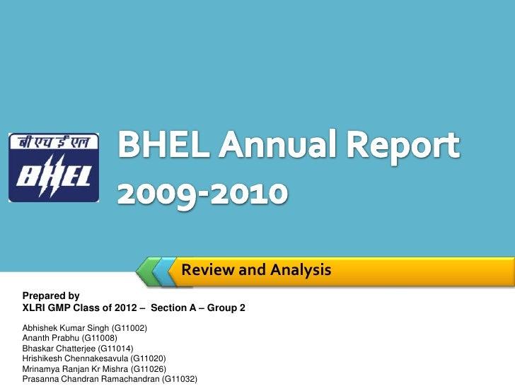 Review and AnalysisPrepared byXLRI GMP Class of 2012 – Section A – Group 2Abhishek Kumar Singh (G11002)Ananth Prabhu (G110...