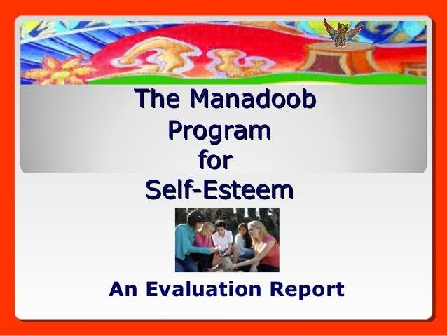The Manadoob    Program        for   Self-EsteemAn Evaluation Report