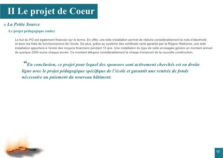 II Le projet de Coeur » La Petite Source   Le projet pédagogique (suite)        Le but du PO est également financier sur l...