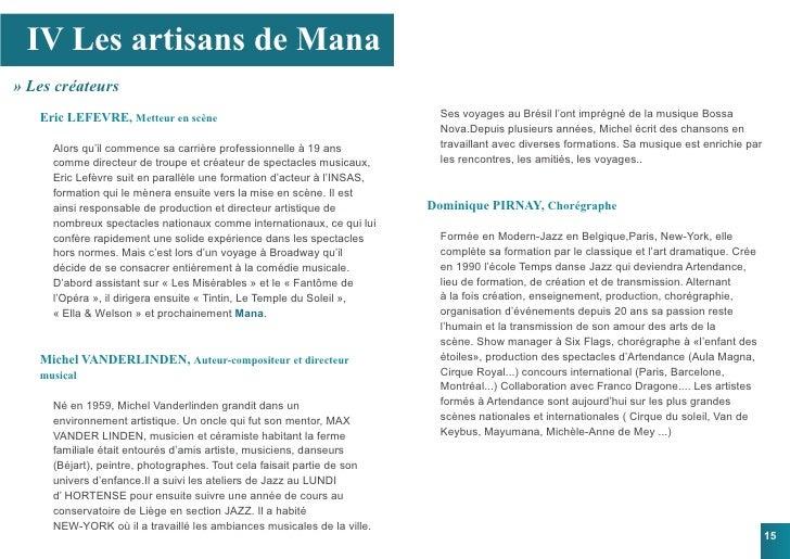 IV Les artisans de Mana » Les créateurs    Eric LEFEVRE, Metteur en scène                                         Ses voya...