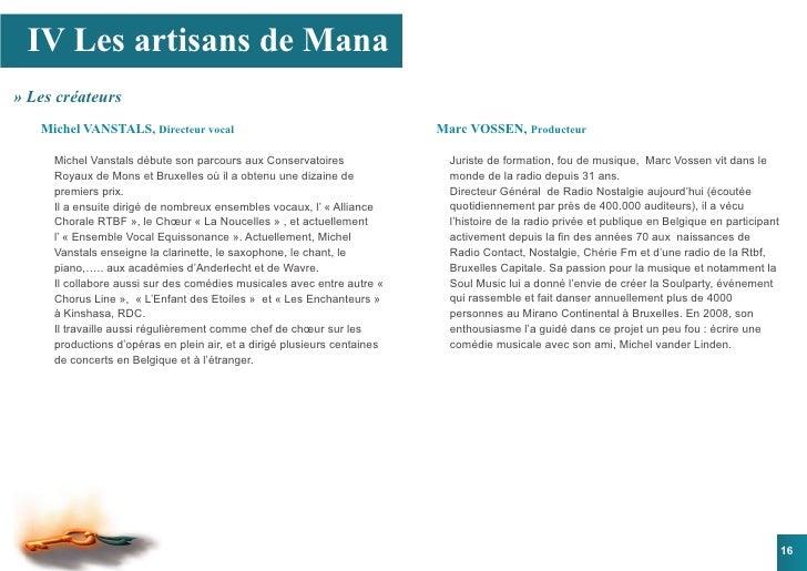 IV Les artisans de Mana » Les créateurs    Michel VANSTALS, Directeur vocal                                       Marc VOS...