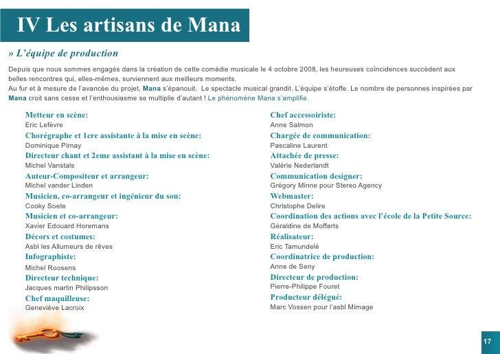 IV Les artisans de Mana » L'équipe de production Depuis que nous sommes engagés dans la création de cette comédie musicale...