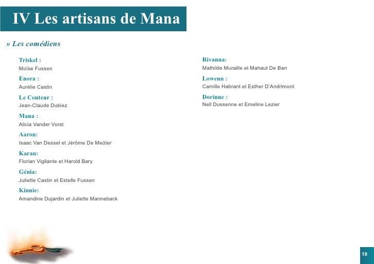 IV Les artisans de Mana » Les comédiens     Triskel :                                 Rivanna:    Moïse Fussen            ...