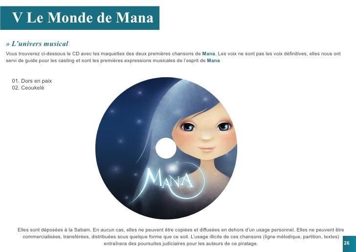V Le Monde de Mana » L'univers musical Vous trouverez ci-dessous le CD avec les maquettes des deux premières chansons de M...