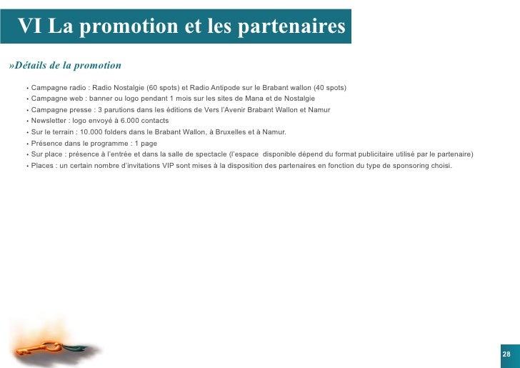 VI La promotion et les partenaires »Détails de la promotion    • Campagne radio : Radio Nostalgie (60 spots) et Radio Ant...