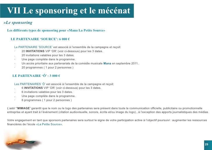 VII Le sponsoring et le mécénat »Le sponsoring  Les différents types de sponsoring pour «Mana La Petite Source»     LE PAR...