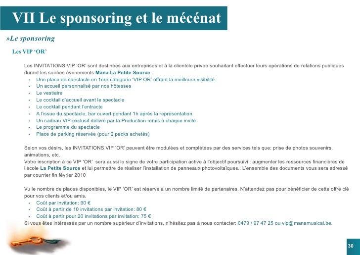 VII Le sponsoring et le mécénat »Le sponsoring  Les VIP 'OR'       Les INVITATIONS VIP 'OR' sont destinées aux entreprises...