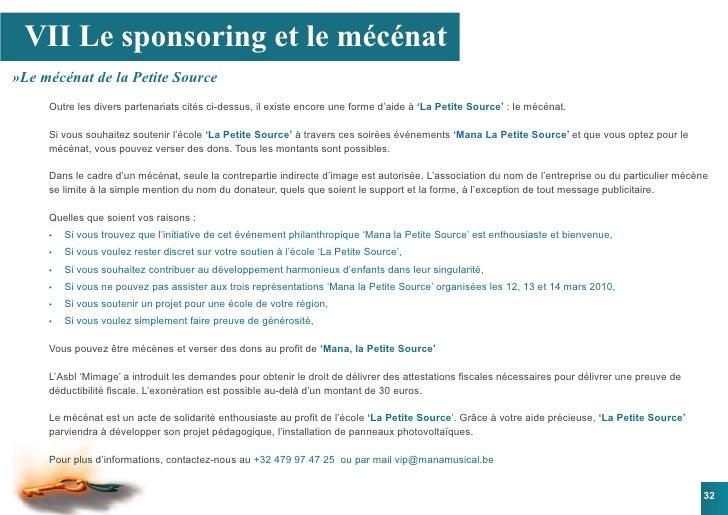 VII Le sponsoring et le mécénat »Le mécénat de la Petite Source      Outre les divers partenariats cités ci-dessus, il exi...