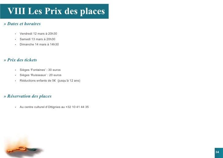 VIII Les Prix des places » Dates et horaires        •   Vendredi 12 mars à 20h30       •   Samedi 13 mars à 20h30       ...
