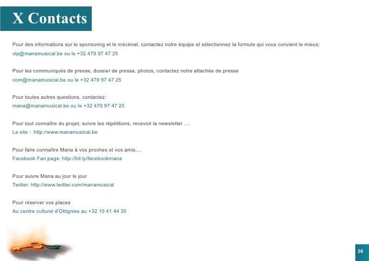 X Contacts Pour des informations sur le sponsoring et le mécénat, contactez notre équipe et sélectionnez la formule qui vo...