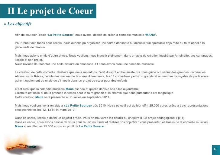 II Le projet de Coeur » Les objectifs        Afin de soutenir l'école 'La Petite Source', nous avons décidé de créer la co...