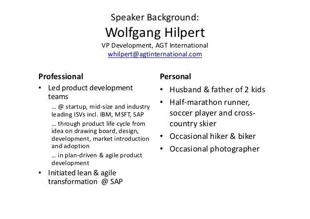Speaker Background:                     Wolfgang Hilpert                    VP Development, AGT International             ...
