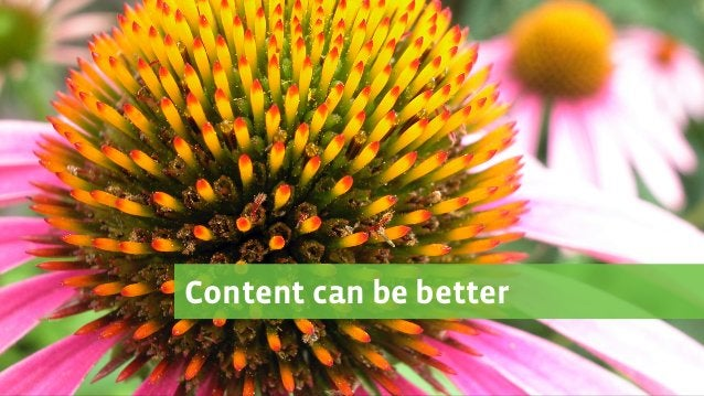 Content can be better