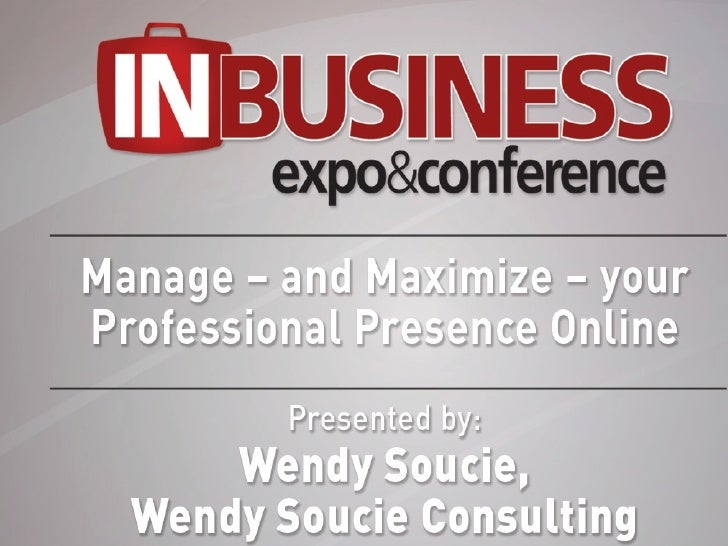 InBusiness	  Expo	  Oct.	  19,	  2011	  |	  Madison,	  Wi	  	  !   B2B	  	  Experience	  –	  professional	  services,	  ma...