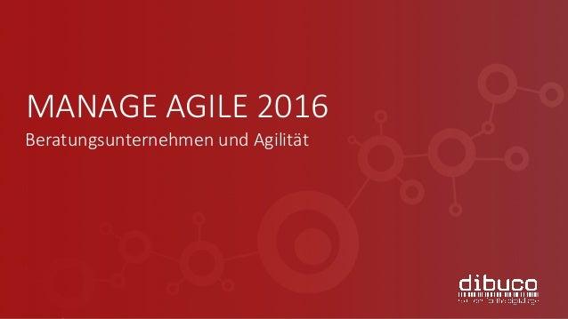MANAGEAGILE2016 BeratungsunternehmenundAgilität