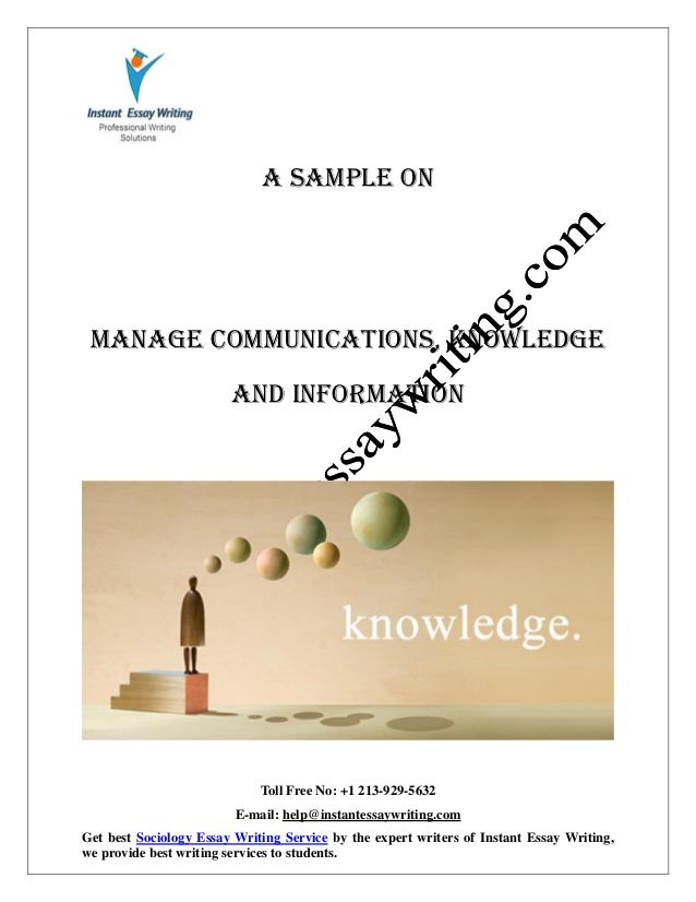 managing communications knowledge ans information Managing communication, knowledge and information essay writing service, custom managing communication, knowledge and information papers, term papers, free managing communication, knowledge and information.