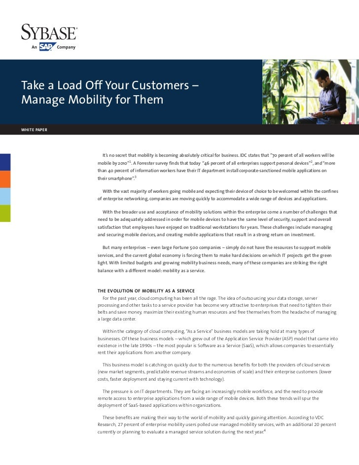 Take a Load Off Your Customers –Manage Mobility for ThemWHITE PAPER                It's no secret that mobility is becomin...