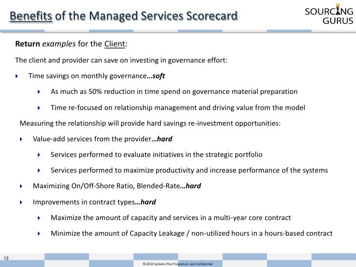 Managed services balanced scorecard presentation by sourcing gurus proprietary and confidential 13 benefits of the managed services scorecard return examples pronofoot35fo Image collections