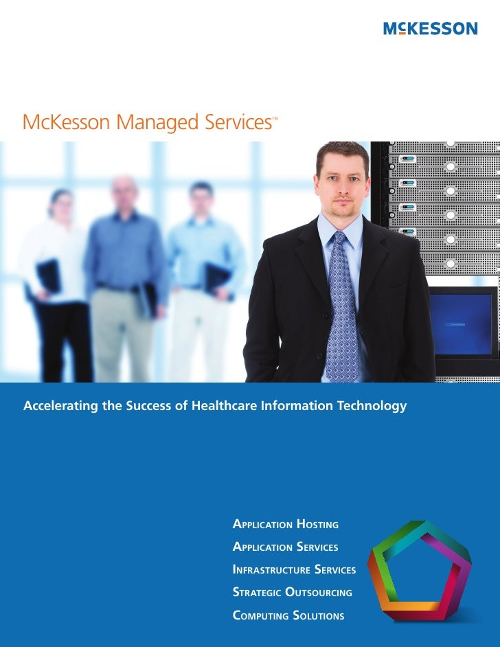 McKesson Managed Services               ™                                                           FPOAccelerating the Su...