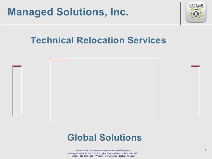 Technical Relocation Services Managed Solutions, Inc. Global Solutions