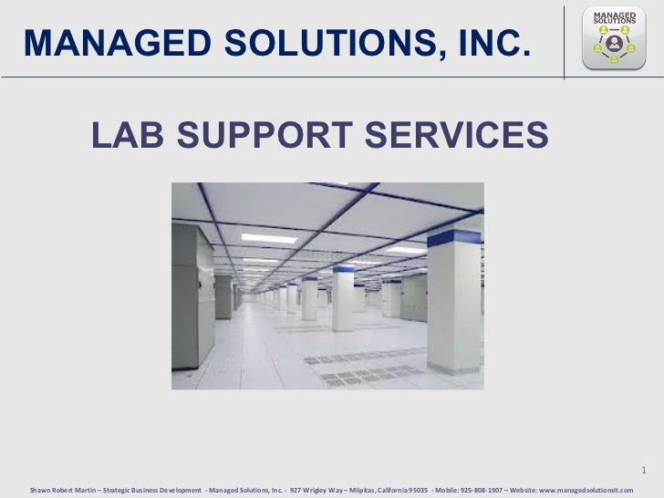MANAGED SOLUTIONS, INC.                  LAB SUPPORT SERVICES                                                             ...
