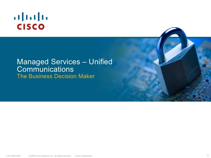 Managed Services – Unified Communications The Business Decision Maker