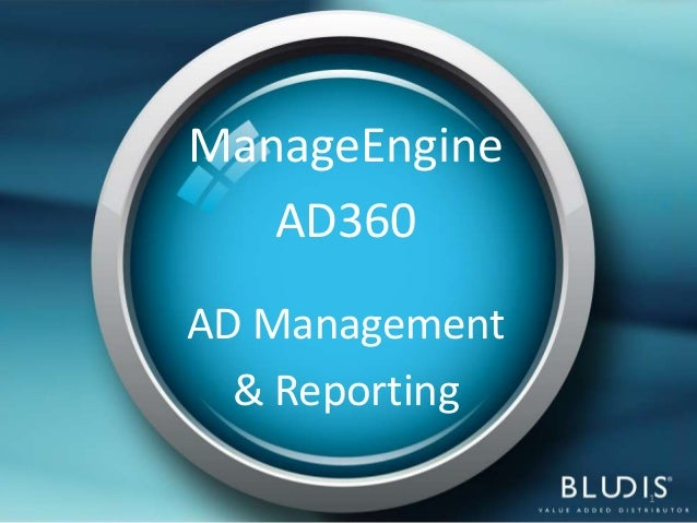 ManageEngine   AD360AD Management  & Reporting                1