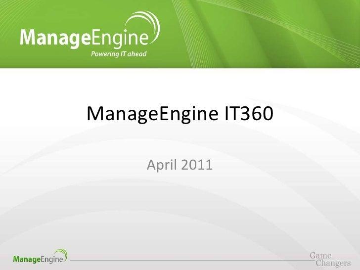 ManageEngine IT360     April 2011