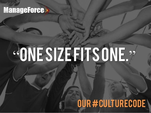 "Our#CULTURECODE ""ONESIZEFITSONE."""