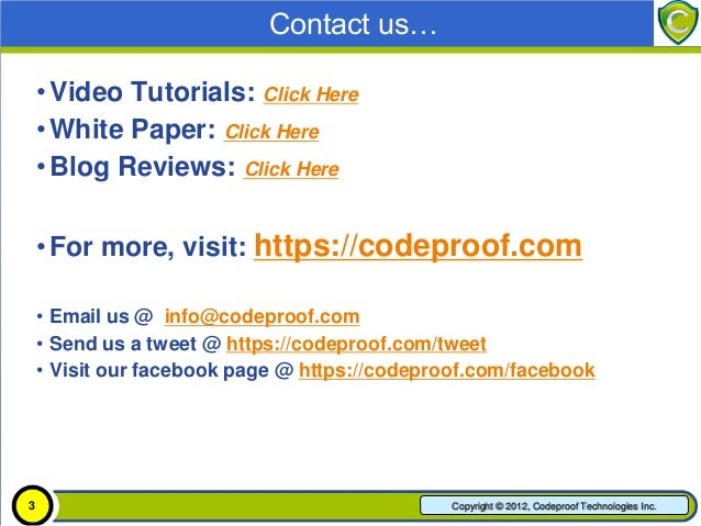 Contact us…    • Video Tutorials: Click Here    • White Paper: Click Here    • Blog Reviews: Click Here    • For more, vis...